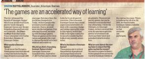 Vadim Kotelninkov, Founder, Innompic Games interview: 'The Games are an accelerated way of learning', Hindustan Tines, India
