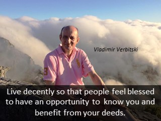 Vladimir Verbitski quotes, live decently die with dignity