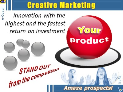 Creative Marketing - stand out from the competition