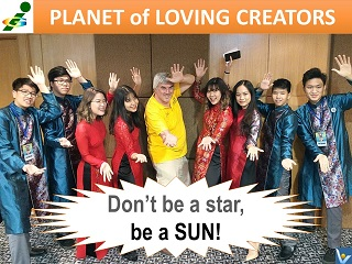 Planet of Loving Creators Vadim Kotelnikov quotes Don't be a star, be a sun. Innompic Games 2018 Malaysia Vietnam team UniKL