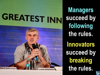 Innovators succeed by breaking rules vs managers Vadim Kotelnikov