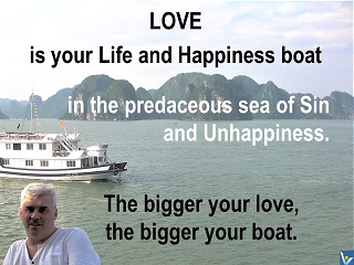 Life is Life and Happiness Boat, Vadim Kotelnikov, love quotes, photogram